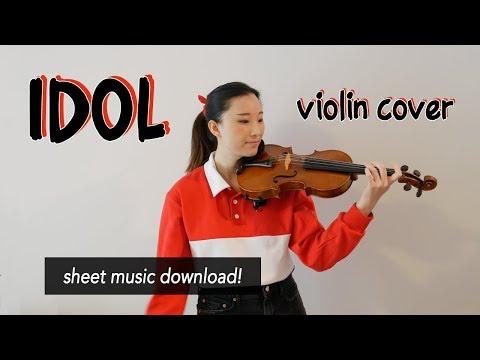 《IDOL》- BTS (방탄소년단) Violin Cover (w/Sheet Music)