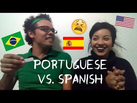 PORTUGUESE VS. SPANISH   Language Wars