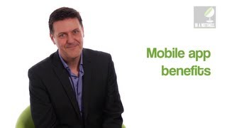 Benefits of mobile apps - In a nutshell