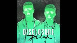 Disclosure - Jaded (AUDIO)