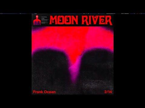 Frank Ocean Moon River : 1 Hour Loop