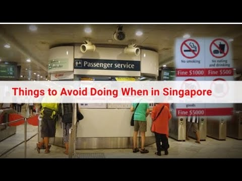 DO's AND DON'T IN SINGAPORE| Singapore Travel Tips