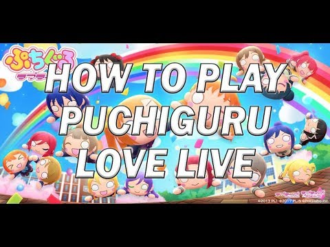 How to Play Puchiguru Love Live!