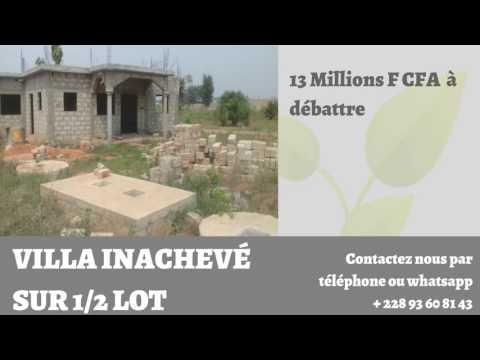 VILLA INACHEVÉE SUR 1/2 lot à vendre à SANGUERA Lome Togo