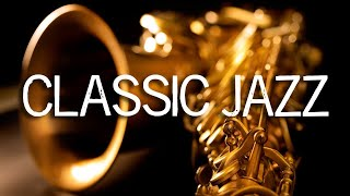Jazz Music | Classic Jazz Saxophone Music | Relaxing Jazz Background Music | Soft Jazz