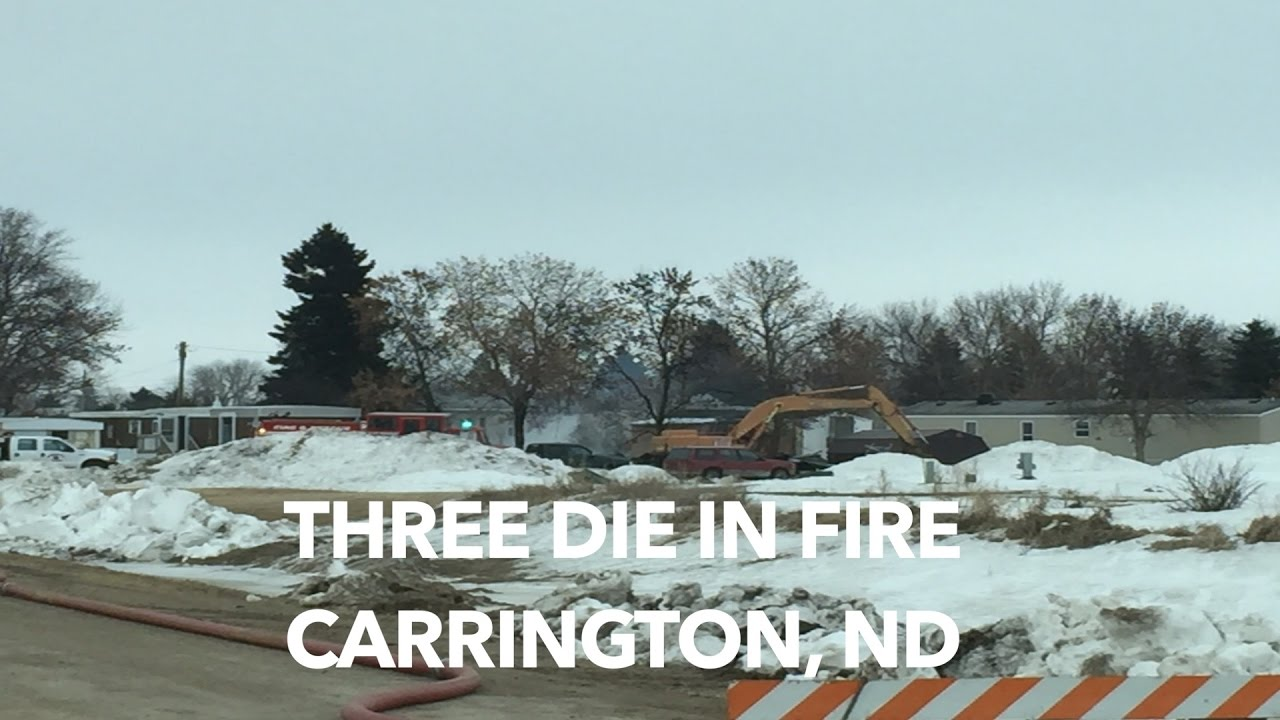 Three In Carrington Nd Mobile Home Fire
