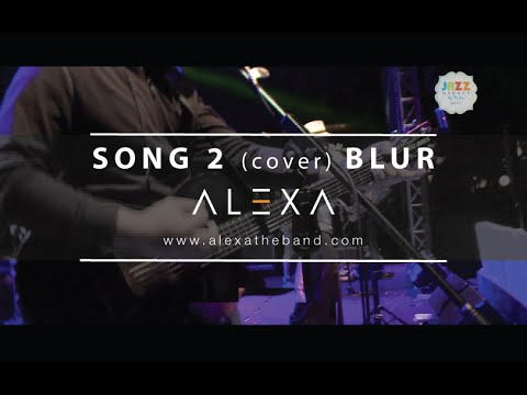 Download lagu gratis ALEXA (Live) - SONG 2 (cover) BLUR terbaru