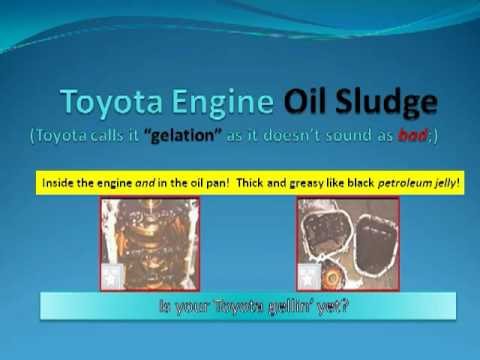 Toyota Engine Oil Sludge: Another Dangerous Defect?