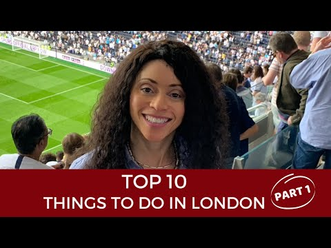 10 Great Things to Do in London - Part 1