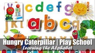 #6 Hungry Caterpillar Play School | Learning the Alphabet ABC | StoryToys App for the iPad