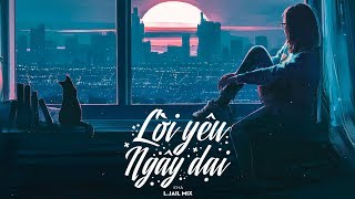 Lời Yêu Ngây Dại - Kha ( L.jail Mix )