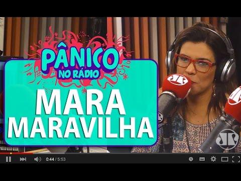 Mara Maravilha - Pânico - 12/02/16
