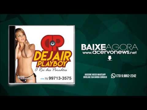 Dejair PlayBoy - Vol.02 - CD 2017 - [CD COMPLETO]