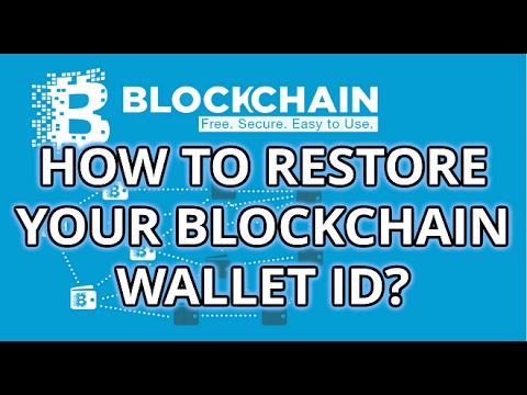Blockchain - backup and Restore your blockchain wallet id | Bitcoin