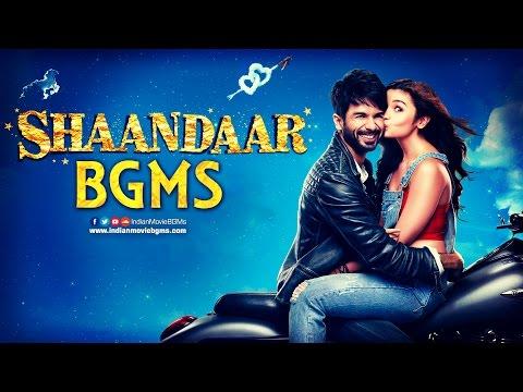 Shaandaar BGMs | Jukebox | IndianMovieBGMs