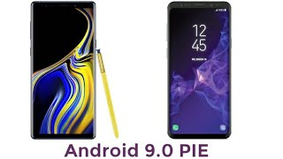 Samsung Galaxy S9, Galaxy S9 Plus and Note 9 Android 9.0 Pie OFFICIALLY Coming 2019
