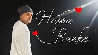 Darshan Raval - Hawa Banke | Dance Cover | Sannthosh Choreography