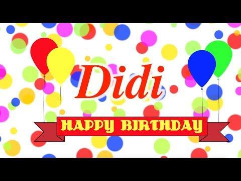 Happy Birthday Didi Song Youtube
