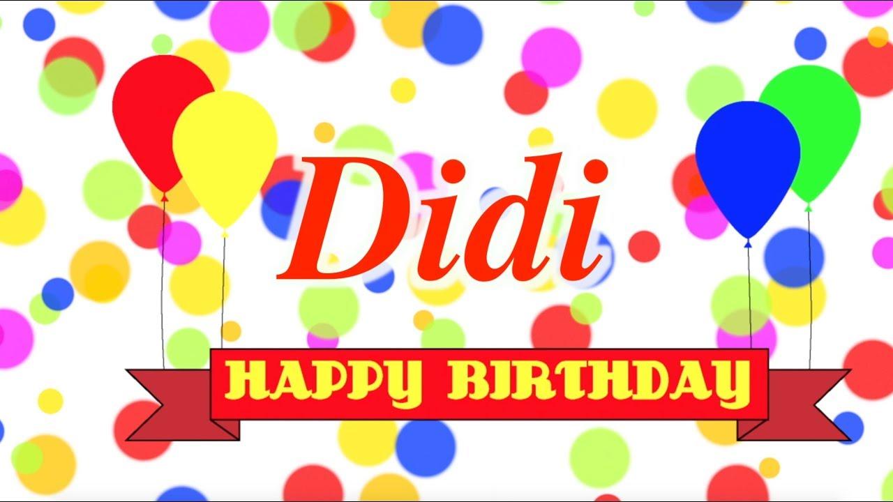 Happy Birthday Didi Song