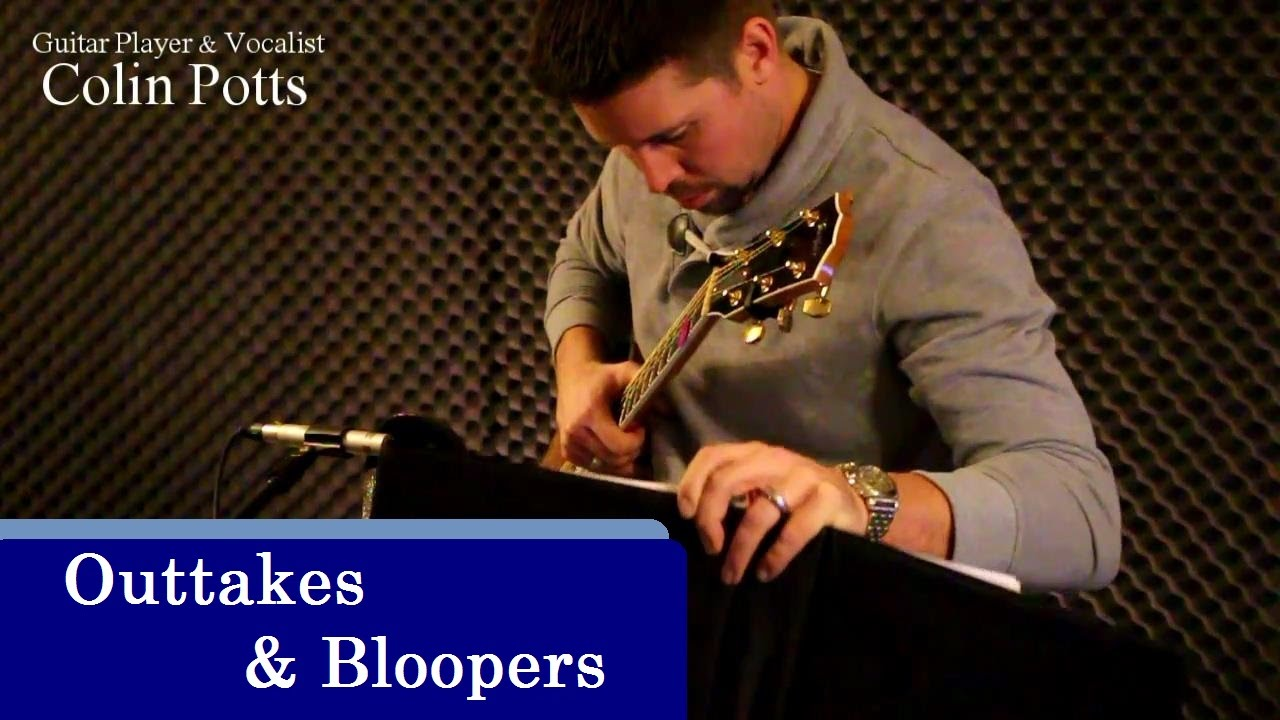 New Outtakes Amp Bloopers Guitar Player Amp Vocalist Colin Potts