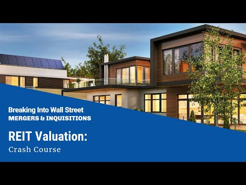 REIT Valuation: Crash Course