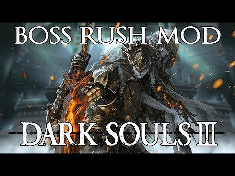 Dark Souls 3 Boss Rush Mod - Speedrun Tutorial in 35:48