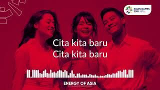 Cita Kita   Gac    Song Asian Games 2018