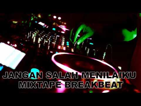 DJ JANGAN SALAH MENILAIKU MIXTAPE BREAKBEAT REBORN MEGA BASS 2K18 PLAY VIRTUAL DJ 8 WAHYUDISTONER