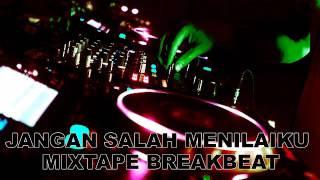 [8.86 MB] DJ JANGAN SALAH MENILAIKU MIXTAPE BREAKBEAT REBORN MEGA BASS 2K18 PLAY VIRTUAL DJ 8 WAHYUDISTONER