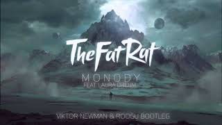 Download TheFatRat feat. Laura Brehm - Monody (Viktor Newman & Roogu Bootleg) MP3 song and Music Video
