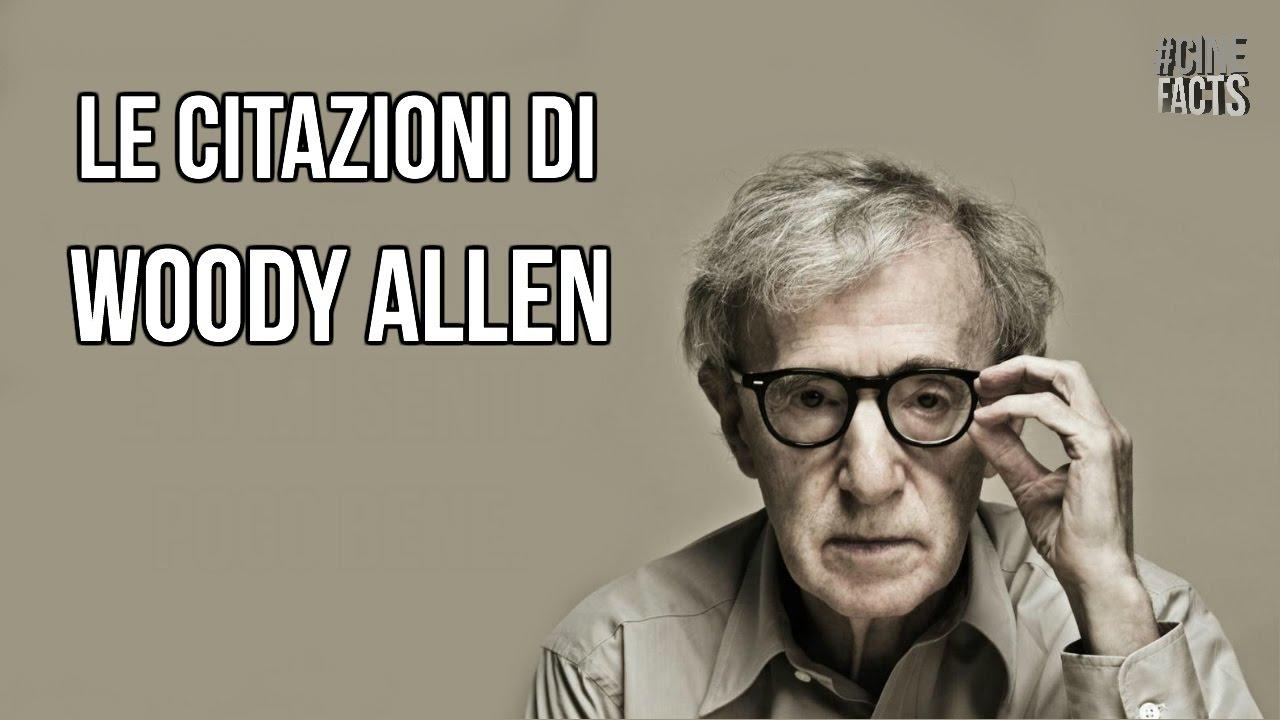 Woody Allen Citazioni Youtube
