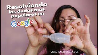 Respuestas a principales resultados en google sobre la copa menstrual | Asesoría | Q&A