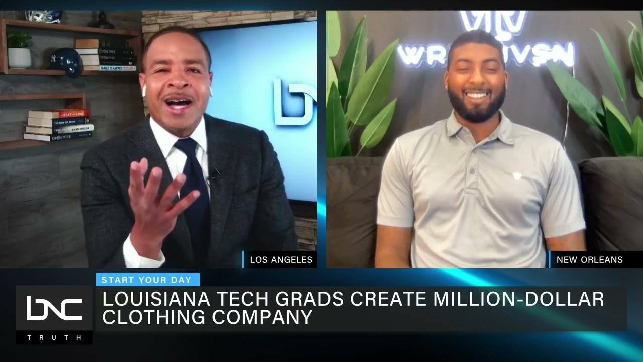 Louisiana Tech Grads Create A Million Dollar Clothing Brand (@BNC News)