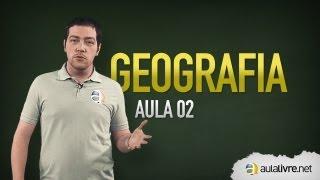 Geografia - Aula 02 - Geologia e Geomorfologia
