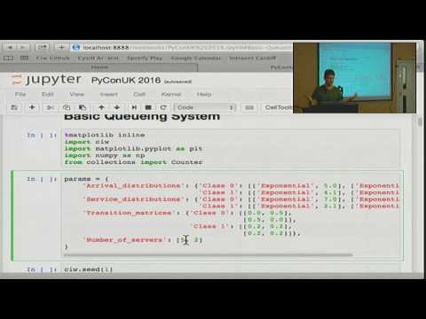 Pycon UK 2016: Queueing and Python: pip install ciw