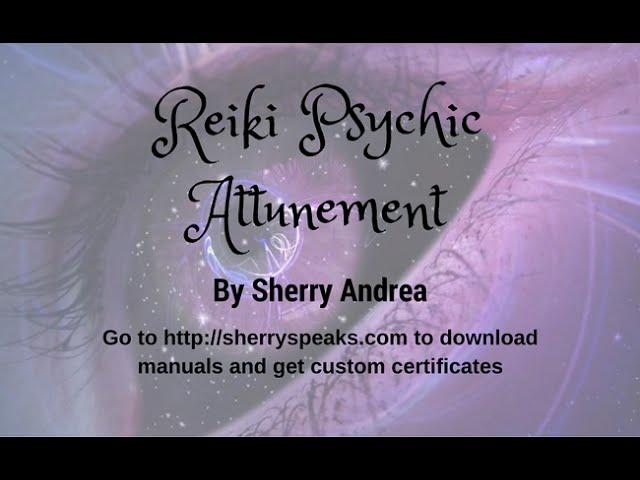 Free Reiki Psychic Attunement