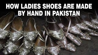 How ladies shoes are made by h…
