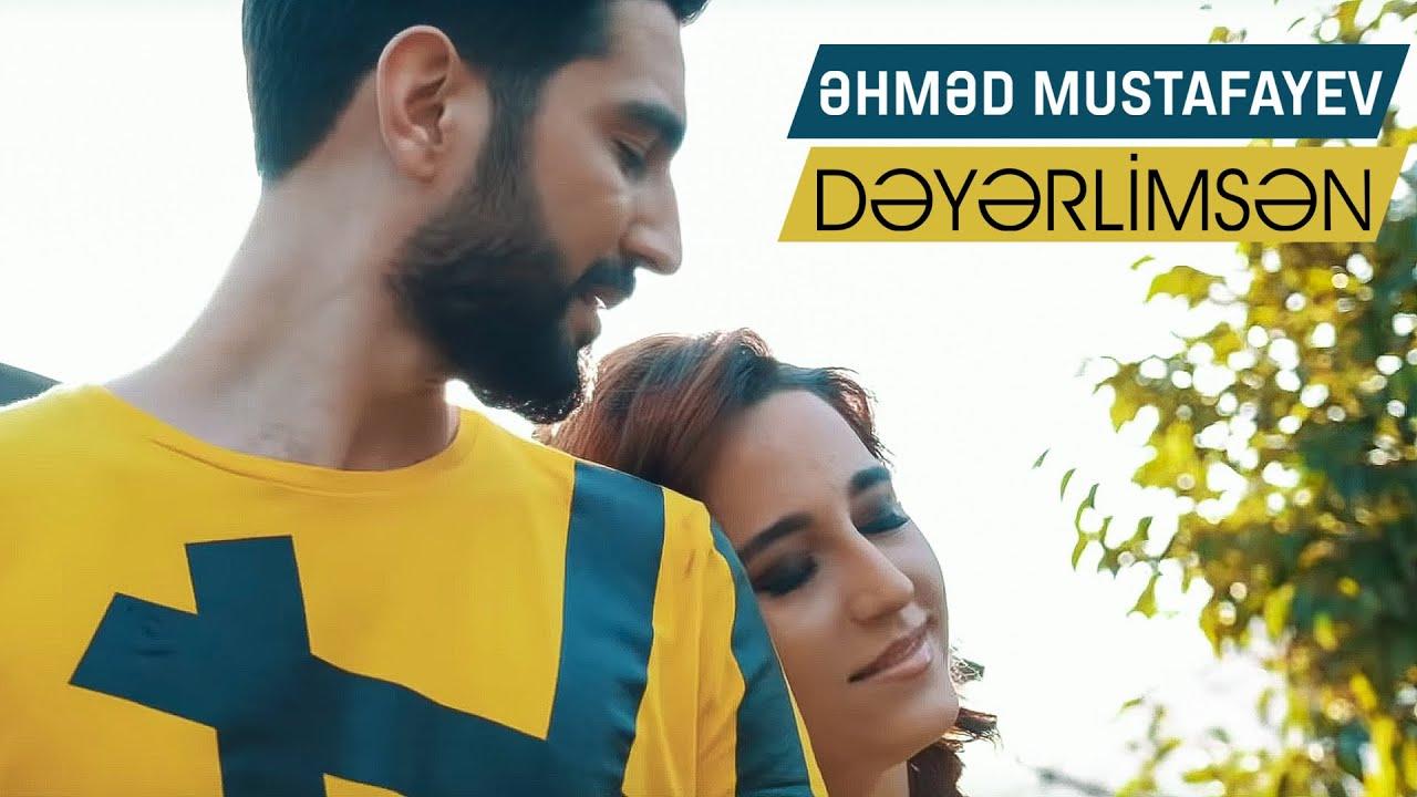 Ahmed Mustafayev Dəyərlimsən 2019 Official Video Youtube