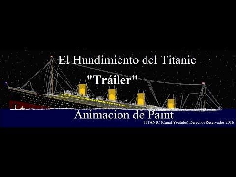 """""""El Hundimiento del Titanic"""" Trailer Oficial"""