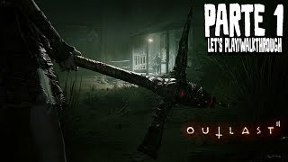 OUTLAST 2 - DIO MI VUOLE MORTO - Let's Play/Walkthrough ITA #1