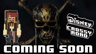 Disney Crossy Road - PIRATES Dead Men Tell No Tales Update Coming Soon - May 2017