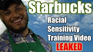 Starbucks Racial Sensitivity Training Video (LEAKED)