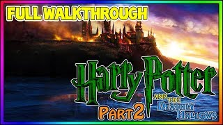Harry Potter and the Deathly Hallows: Part 2  - FULL 100% Walkthrough