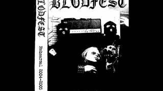 BLODFEST - Rehearsal 2004 - 2005