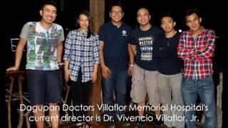 Dagupan Doctors Villaflor Memorial Hospital, Inc : One of the Leading Medical Institution Up North