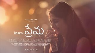 Insta Prema song    A T Ram    A T Bagath    ft. Nikhita Gandhi    Music Video