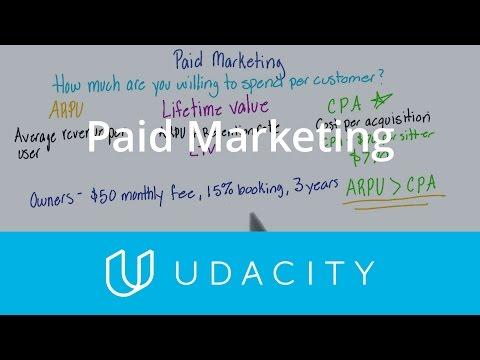 Paid Marketing | Customer Acquisition | App Marketing | Udacity
