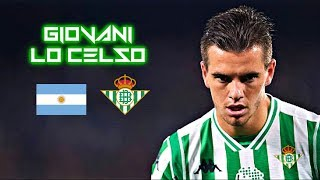 Giovani Lo Celso 2018-2019 - Crazy Skills Show - Real Betis Balompè