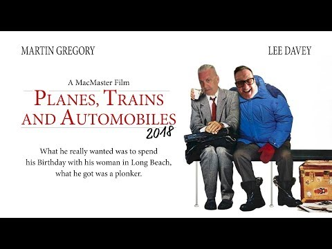 Planes, Trains and Automobiles 2018
