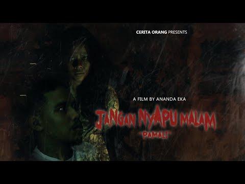 SHORT MOVIE HOROR INDONESIA - JANGAN NYAPU MALAM (PAMALI)